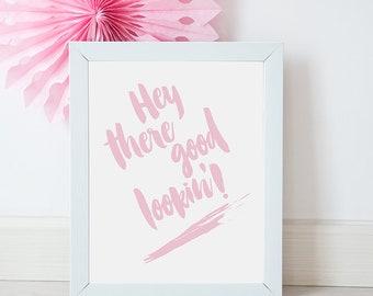 Hey Good Lookin' A3 Typography Art Print