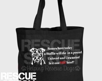 Dont Breed Staffies Tote Bag (rescue dog)( Staffordshire bull terrier ) (carry bag) (foldup bag)
