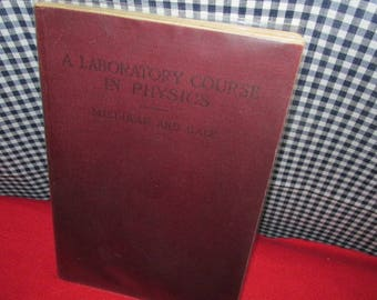 """Vintage Textbook """"A Laboratory Course in Physics for Secondary Schools"""" by Millikan and Gale"""