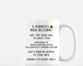 Runners Gifts - Gifts for the Runner - Triathlete Gifts - Coffee Mug - Ironman Triathlon Gifts - Gift for Runners - Runner's Irish Blessing