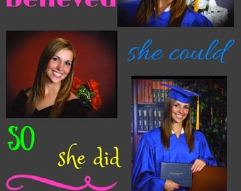 She Believed She Could So She Did Announcement - Graduation Announcement - High School Graduation Announcement - Custom Printable Graduation
