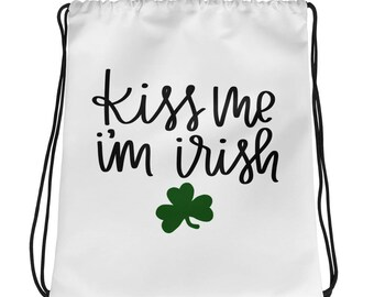 Kiss Me I'm Irish Drawstring bag | St. Patrick's Day Tote | Irish Tote Bags | Irish Green Clover Bag | Green Clover Bags | Lucky Irish Bag