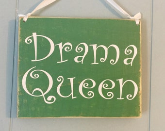 8x5.5 DRAMA QUEEN (Choose Color) Shabby Chic Sign