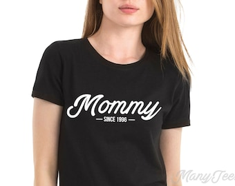 Mommy since shirt mommy since 2017 mommy est mommy established mothers day shirt new mom shirt mothers day gift mothers day t shirt mommy