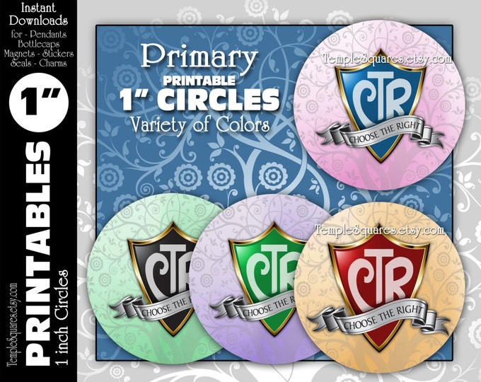 "Printable 1"" circles CTR Primary Theme ""Choose The Right"" LDS  Digital Files. For Crafts, Jewelry, Bottlecaps, Variety of Colors"