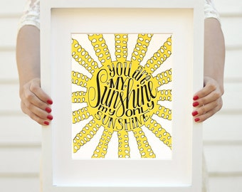 Art print - You are my sunshine, my only sunshine