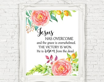 He Is Risen Printable/Easter Print Watercolor Flowers/Christ Is Risen Easter Print/Religious Easter/He Is Risen Print/8x10/16x20/5x7/A4