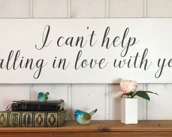 I can't help falling in love with you sign | bedroom wall decor | anniversary gift | wedding gift | rustic wood sign | love sign | 36x11.25