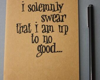 I Solemnly Swear Screen Printed Moleskine Notebook