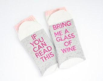 If you can read this, Bring me a glass of wine, novelty socks, wine socks, custom socks, glitter socks