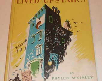 The Horse Who Lived Upstairs by Phyllis McGinley Weekly Reader Book