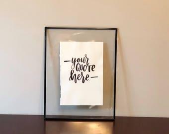 Custom Hand Lettered Design for Framing