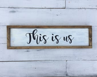 This is us Wood Sign~ Family Wood Sign~ Established Sign~ Wall Decor~ Farmhouse Style~ Rustic~This is us TV Show Quote