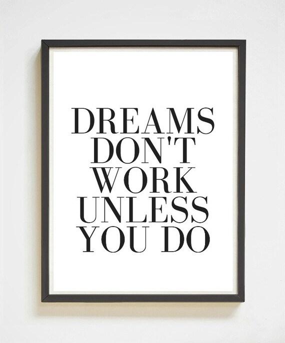 Dreams Don T Work Inspirational Wall Art Printable Art