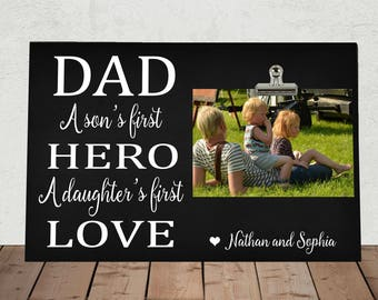 """Personalized Free, DAD a Son's First HERO a Daughter's First LOVE, Perfect for Fathers Day, Stepdad, Daddy, Photo Clip Frame 8""""x12""""  da02"""