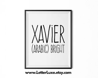 Xavier Printable Kids Gift - Name Meaning Art - Baby Shower Gift - Nursery Art - Digital Print - Nursery Decor - Typography Wall Decor