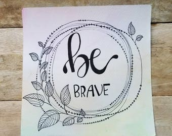 Be Brave Calligraphy Wreath