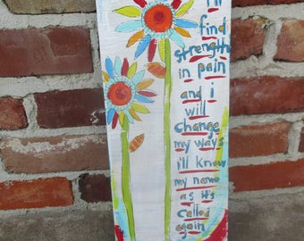 Mumford and Sons lyrics painting on salvaged wood, Mumford and Sons band wall art, bright colorful wild flowers, song lyrics art, quote art