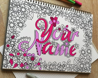 Your Name - Custom adult coloring page. Printable coloring page for adults. Makes a great custom personalised gift.