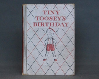 Tiny Toosey's Birthday by Mabel G. LaRue - Illustrated by Mary Stevens - Vintage Book -Published by Houghton Mifflin Co. c. 1950