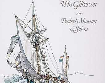 Maritime Arts by Wm Gilkerson at the Peabody Museum, signed by the artist