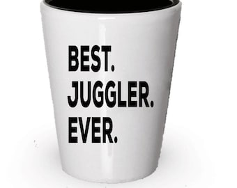 Juggler Shot Glass, Best Juggler Ever, Juggler gift, Gift for Juggler , Birthday Gift, Christmas Present