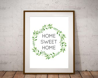 "Home Sweet Home - Printable Art Instant Download 8.5""x11"""
