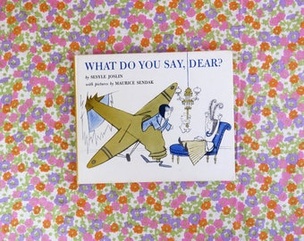 Vintage 60s What Do You Say Dear children's book - delightful illustrations by Maurice Sendak - a book about manners