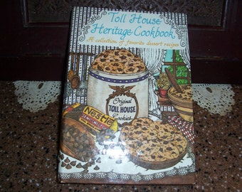 Toll House Heritage Cookbook...Toll House Cookies..Chocolate Chip Recipes..Vintage Recipes..1980..