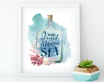 I Need Vitamin Sea Print, Watercolor Print, Beach Print, Nautical Print, Beach Decor Wall Art, Bathroom Wall Art, Bathroom Hanging Poster