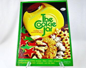 1970's Vintage Cookbook, The Cookie Jar, Culinary Arts Institute Cookies from Around the World Adventures in  Cooking Series, Cookie Recipes