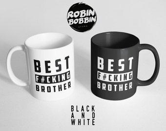 Best F*cking Brother - Black & White Mug, Brother Gift, Gifts For Brother, Brother Birthday Gift, Brother Gifts, Brother Coffee Mug