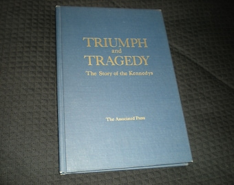 1968 1st Ed The Story of the Kennedys--TRIUMPH and TRAGEDY, Associated Press, published by William Morrow, N.Y.
