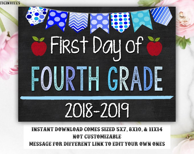 First Day of Fourth Grade Sign, Instant Download, First Day of School Chalkboard, 4th Grade, First Day of 4th, Blue, Boy, Elementary, School