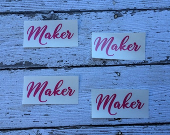 Maker Decal, Car or Laptop Decal