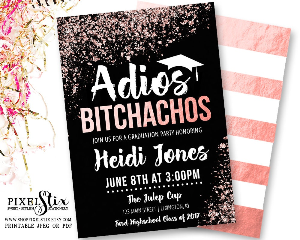 Rose gold graduation invitations adios bitchachos party zoom filmwisefo Image collections
