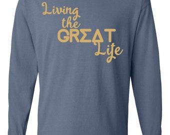 Sigma Delta Tau Shirt, Great life shirt, SDT Shirt, SDT Long Sleeve Shirt, Sigma Delta Tau Tshirt, SDT T, Greek apparel, sorority shirts