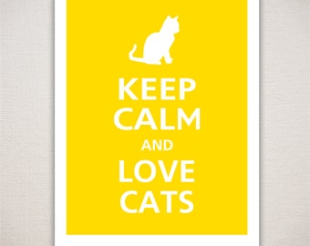 Keep Calm and LOVE CATS Typography Art Print