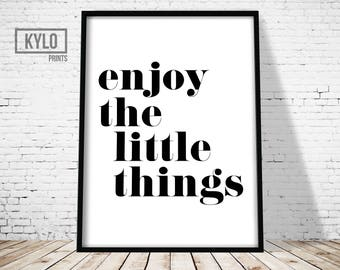 Enjoy The Little Things Print, Wall Art, Printable Art, Digital Print, Home Decor, Office Decor, Typography Print, Typography Art, Quote