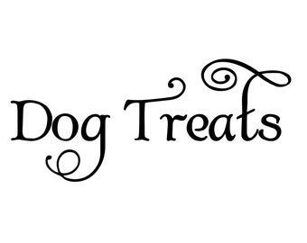 "Dog Treats Label - Canine Puppy Mutt Vinyl Decal Sticker - 7"" x 3"" *Free Shipping*"
