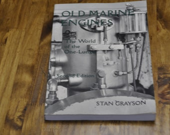 Old Marine Engines Second Edition, Stan Grayson