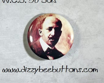 "W. E. B. Du Bois 1.25"" or 1.5"" Pinback Button Keychain Magnet - Historical Figures - Civil Rights Hero"