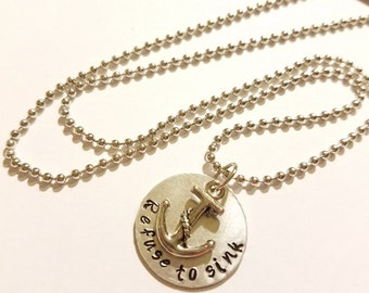 Necklace, Refuse To Sink Necklace, Anchor Necklace, Refuse To Sink Anchor Charm Necklace, Hand Stamped Metal Necklace, Stamped Charm Anchor