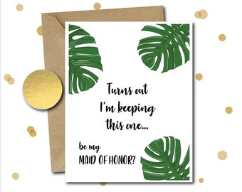 Funny will you be my maid of honor, Funny card for maid of honor Gift, Request Card, Funny proposal card, Wedding Card, Bridal Party Card