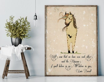 Unicorn quote, 'if you'll believe in me, I'll believe in you. Wall Art Print -BIG PRINT