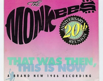 The Monkees - That Was Then, This Is Now / (Theme From) The Monkees - 45rpm - 1986