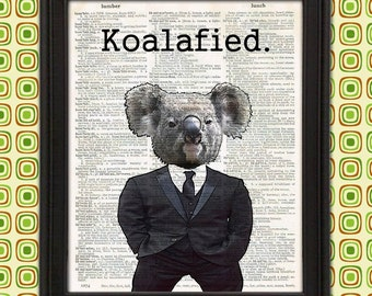 This Koala Bear is Highly Koala-fied Funny Animal Gift for Boss Gift for Men office decor Sarcastic unique wall art home decor office sign