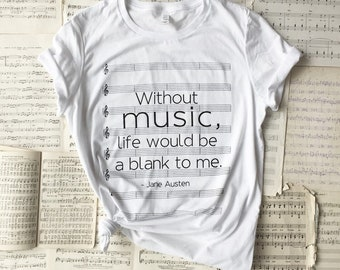 Music quote T-shirt - women's - Jane Austen - Emma