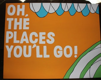"Dr Seuss Inspired Oh, The Places You'll GO 22x28"" canvas"