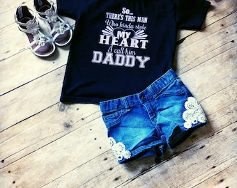 So there's this man….who kinda stole my heart I call him daddy t-shirt